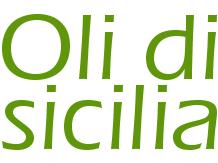 oli di sicilia, i migliori oli che la generosa sicilia ci dona